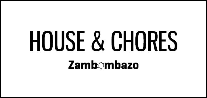 House & Chores