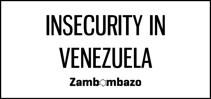 Insecurity in Venezuela