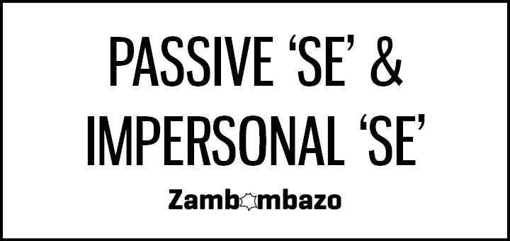 Passive 'se' & Impersonal 'se'