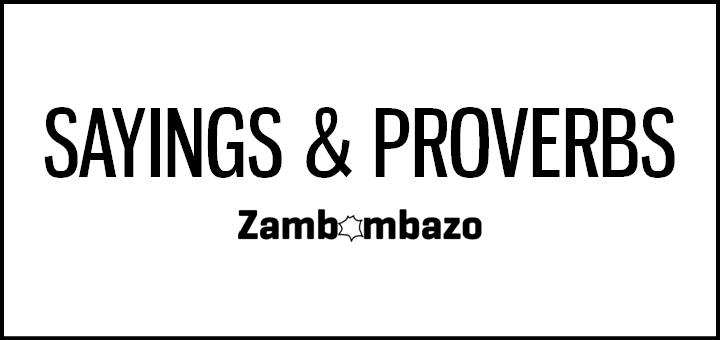 Sayings & Proverbs