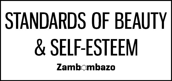 Standars of Beauty & Self-esteem