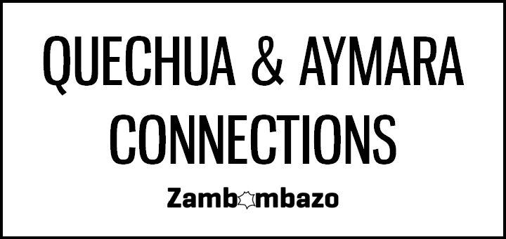 Quechua & Aymara Connections