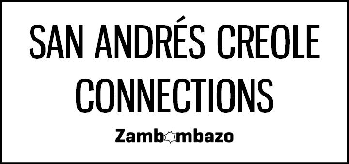 San Andrés Creole Connections
