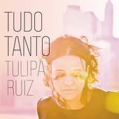 "Tudo TantoTulipa Ruiz""Quando Eu Achar""• voz llena de actitud• bonitas cuerdas• juguetón"