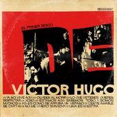 El primer disco de Víctor Hugo