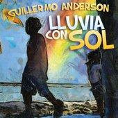Lluvia con sol (Guillermo Anderson)