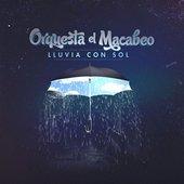 Lluvia con sol (Orquesta El Macabeo)