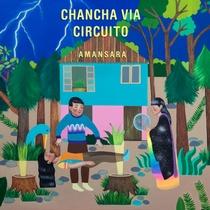 amansara_chancha_via_circuito