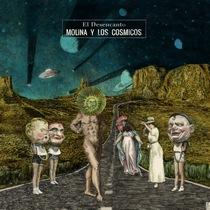 el_desencanto_molina_y_los_cosmicos_ep
