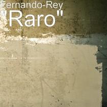 raro_fernando_rey_ep