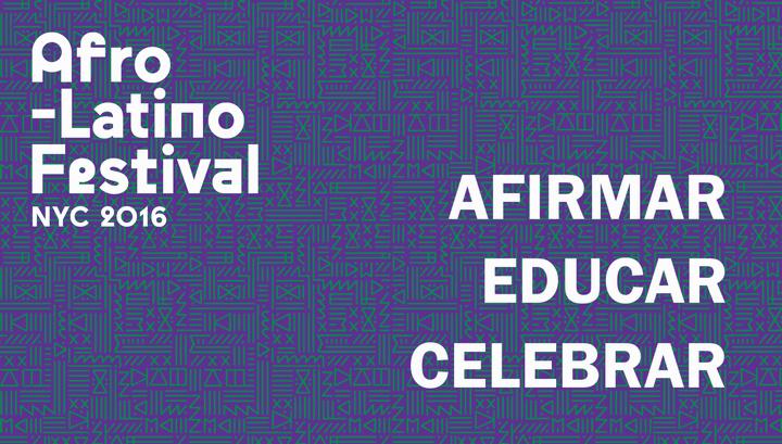Afrolatino Festival of New York: Affirm, educate, celebrate