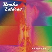 """Amanecer Bomba Estéreo Colombia """"Algo está cambiando"""" • súper bailable • brillante e ilusionado como el amanecer titular"""
