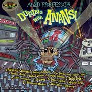 """Dubbing With Anansi Mad Professor Guyana, Reino Unido """"Tribal Dance"""" • disco conceptual sobre el personaje Anansi, la trata de esclavos y la resistencia"""