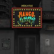 """Mango swing Cartas a Felice El Salvador """"El bar muerto"""" • buena instrumentación • rústico • con buen humor"""