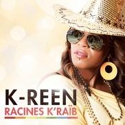 "Racines K'Raïb K-Reen Guayana Francesa ""La Beauté Interieur"" • zouk, R&B • voz expresiva y dulce • ritmos alegres"