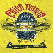 """Reina de todas las fiestas Chico Trujillo Chile """"La cura del espanto"""" • festivo, eufórico • gran banda, con bronces • cumbia, fusión altiplánica"""