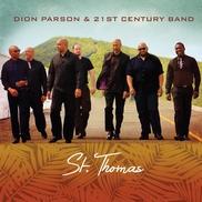 """St. Thomas Dion Parson, 21st Century Band Islas Vírgenes (EEUU) """"21st Century"""" • jazz caribeño • homenaje a la música y la historia de las Islas Vírgenes"""