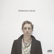 """Francisco Salas Francisco Salas Chile """"Si quieres"""" • buen pop de cantautor • tranquilo, un poco nostálgico • una voz suave"""