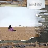 """Abbar el Hamada Aziza Brahim Sahara """"Los muros"""" Una voz emocionante, llena de esperanza frente a la tragedia, rica instrumentación saharaui"""