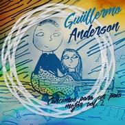 """Canciones para un país mejor Vol 2 Guillermo Anderson Honduras """"Un mejor futuro aquí"""" Canciones positivas con esperanza y contenido social"""