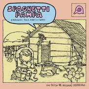 """Spaghetti Pampa Nicolás Ferreiro Argentina """"De vuelta al rancho"""" Adaptación blusera y fiel del famoso poema gauchesco 'Martín Fierro'"""