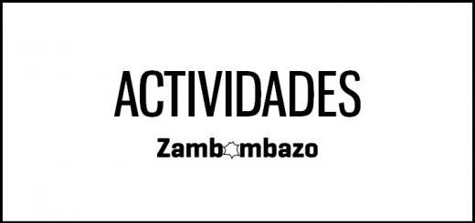 Actividades de Zambombazo