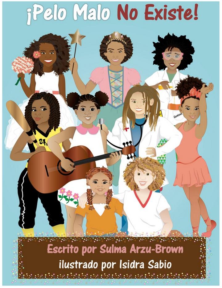 Portada: ¡Pelo malo no existe! (escrito por Sulma Arzu-Brown, ilustrado por Isidra Sabio)