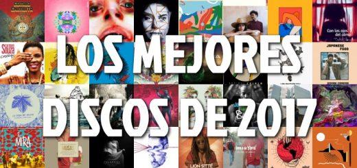 Lista de los mejores discos de 2017 #Discos2017
