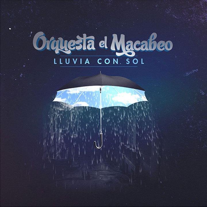 Orquesta el Macabeo - Lluvia con sol