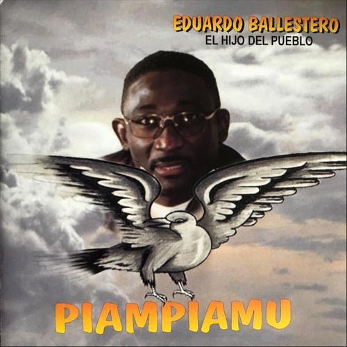 Eduardo Ballestero - Piampiamu