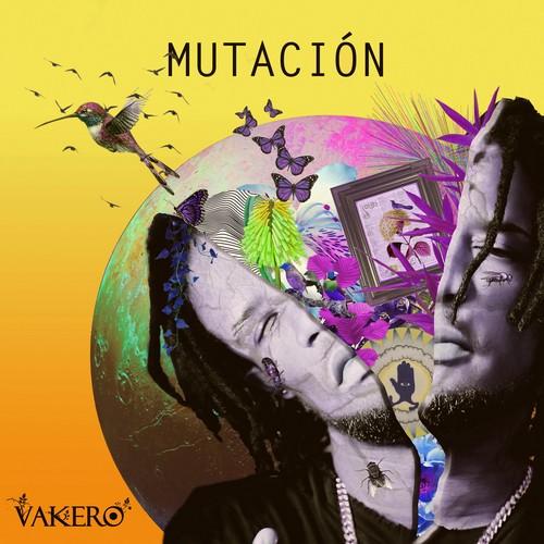 Vakeró - Mutación