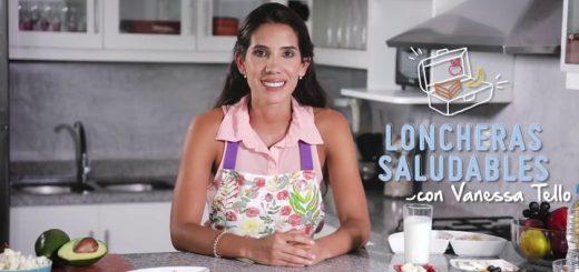 Loncheras saludables con Vanessa Tello