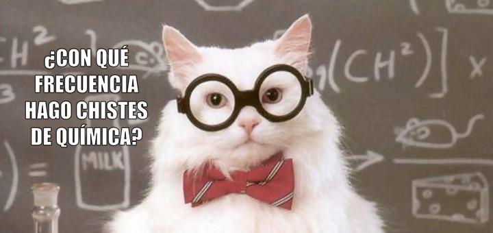 Privacy Policy >> Miáucoles: Gato Químico: ¿Con qué frecuencia hago chistes de química?