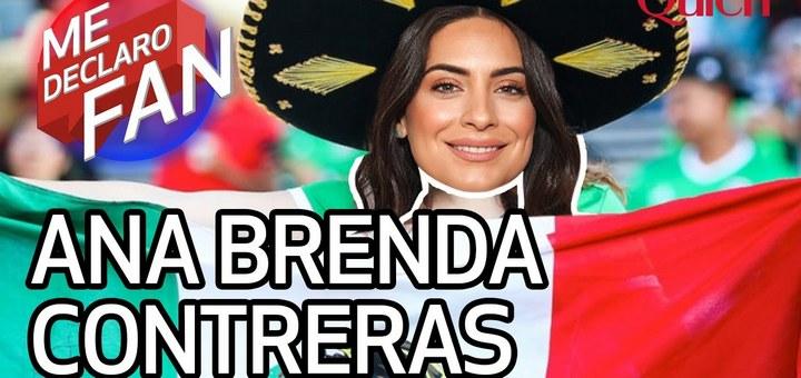 Ana Brenda Contreras es fan de México