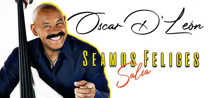 Oscar D'León - Seamos felices