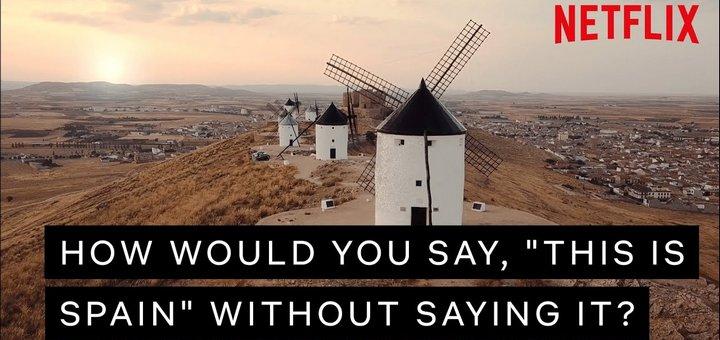 Netflix España: ¿Cómo dirías que es España sin decirlo?