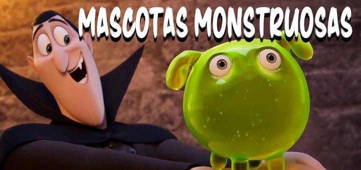 Mascotas monstruosas
